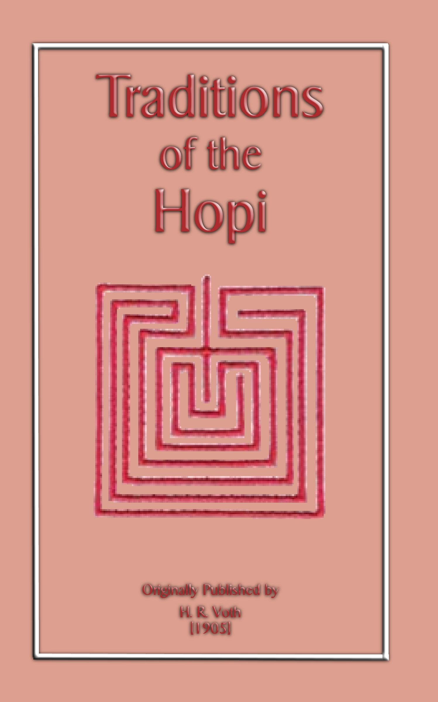 The Traditions of the Hopi EB2370003811872