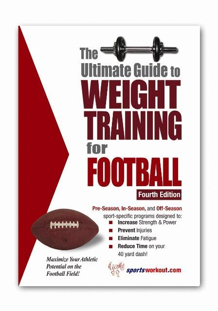 The Ultimate Guide to Weight Training for Football EB2370003458589