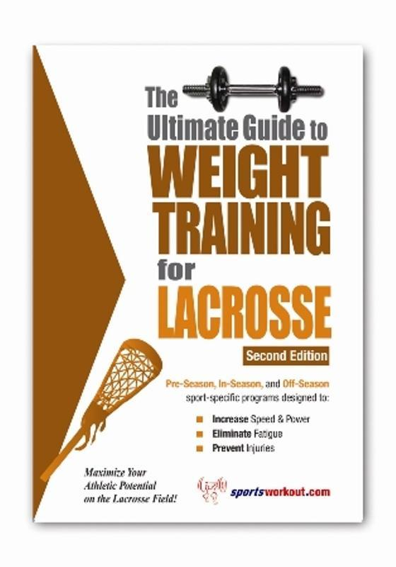 The Ultimate Guide to Weight Training for Lacrosse EB2370003458619