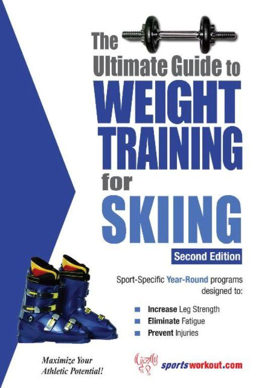 The Ultimate Guide to Weight Training for Skiing EB2370003199543