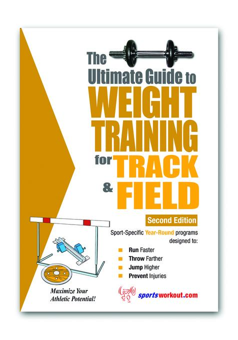 The Ultimate Guide to Weight Training for Track & Field EB2370003393446