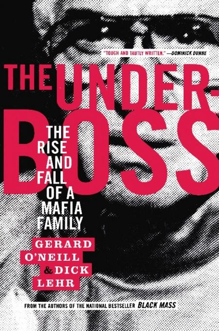 The Underboss: The Rise and Fall of a Mafia Family EB2370003400168