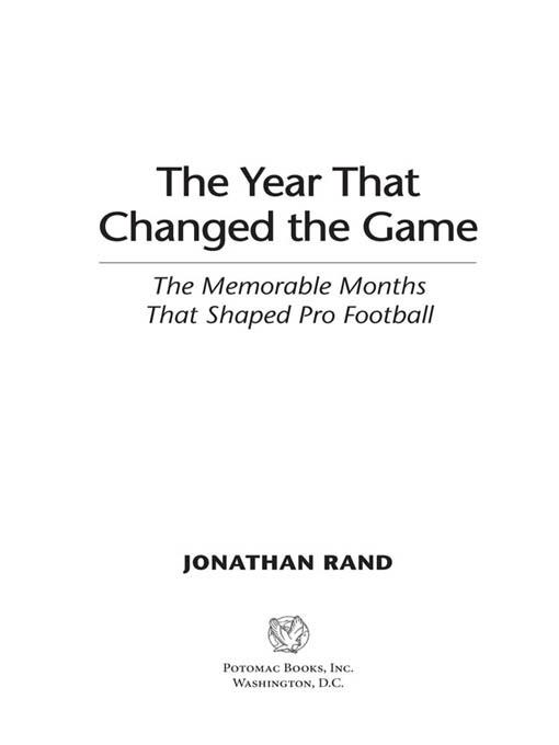The Year That Changed the Game: The Memorable Months That Shaped Pro Football EB2370004233543