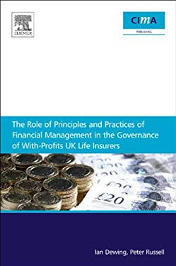 The role of principles and practices of financial management in the governance of with-profits UK life insurers EB2370003015690