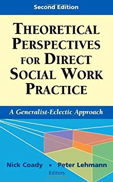Theoretical Perspectives for Direct Social Work Practice EB2370004264462