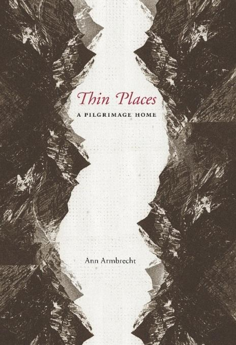 Thin Places: A Pilgrimage Home EB2370004151267