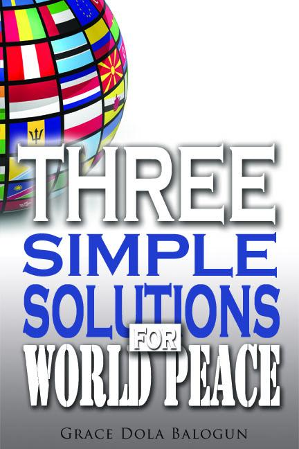 Three Simple Solutions For World Peace EB2370004547718