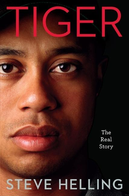 Tiger: The Real Story EB2370003399653