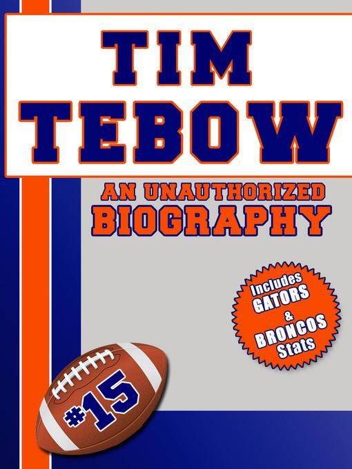 Tim Tebow: An Unauthorized Biography EB2370004420806