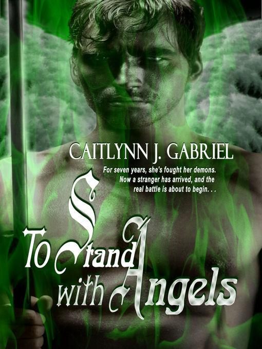 To Stand with Angels EB2370002733472