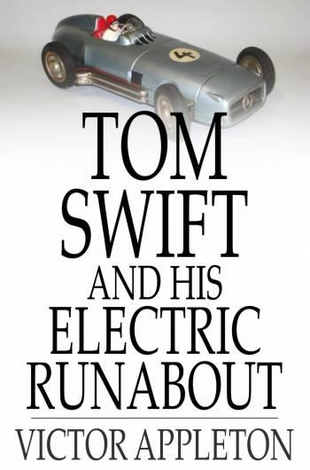 Tom Swift and His Electric Runabout EB2370002611633