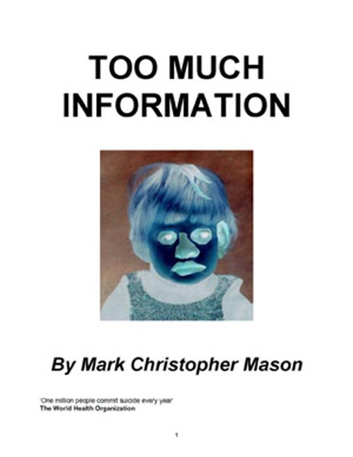 Too Much Information