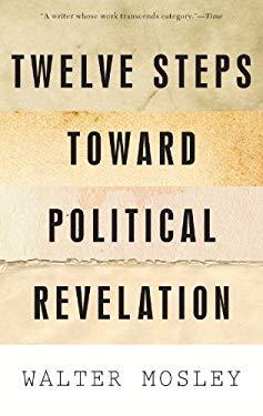 Twelve Steps Toward Political Revelation EB2370003335040