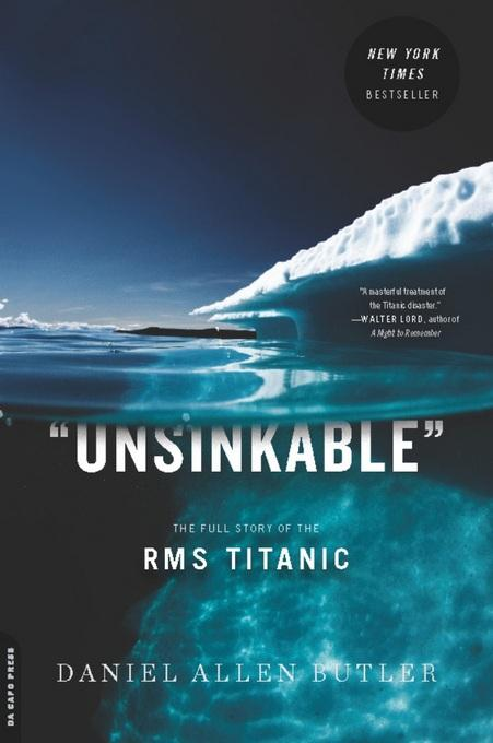 Unsinkable: The Full Story of the RMS Titanic EB2370004258355