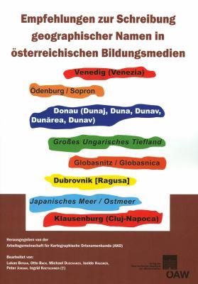 Vorschlage Zur Schreibung Geographischer Namen in Osterreichischen Bildungsmedien 9783700171997