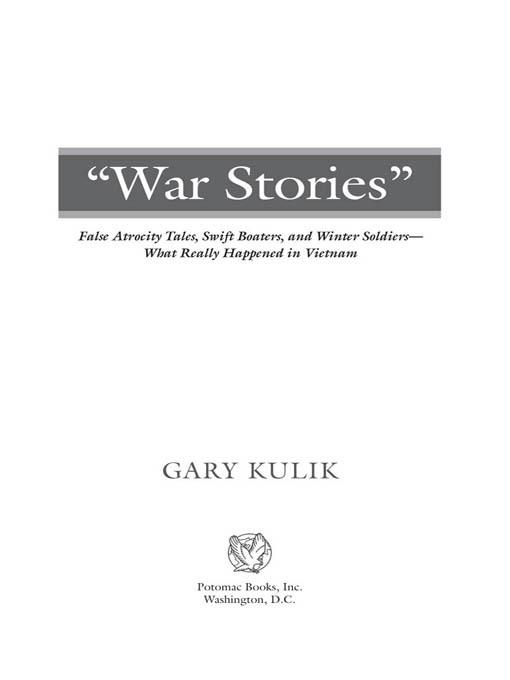 WAR STORIES: False Atrocity Tales, Swift Boaters, and Winter Soldiers-What Really Happened in Vietnam EB2370004236575