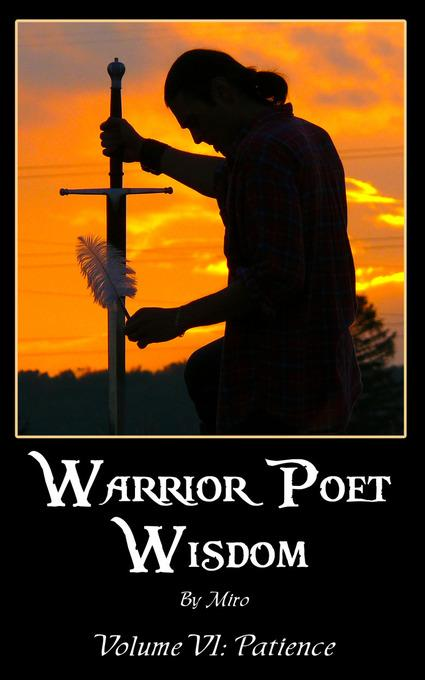 Warrior Poet Wisdom Vol. VI: Patience EB2370004509143