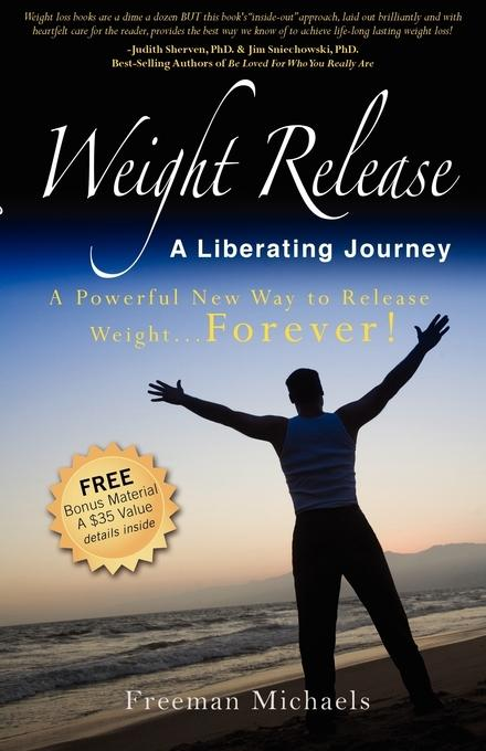 Weight Release A Liberating Journey EB2370003379952