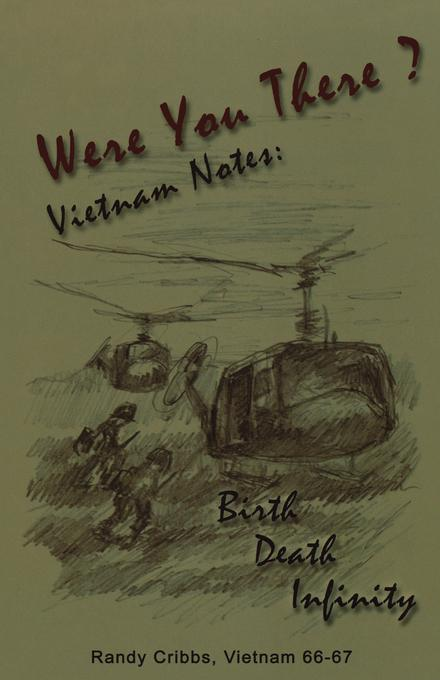 Were You There? Vietnam Notes EB2370003377569