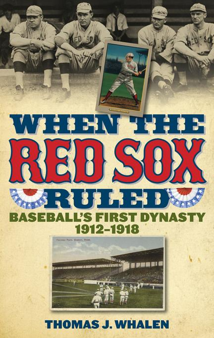 When the Red Sox Ruled EB2370003215793
