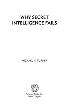 Why Secret Intelligence Fails EB2370004233222