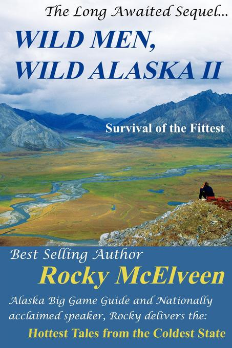 Wild Men, Wild Alaska II: The Survival of the Fittest EB2370003020113