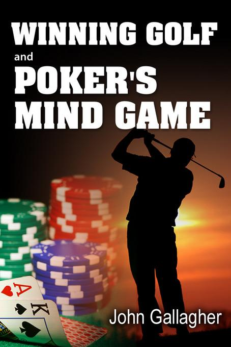 Winning Golf and Poker's Mind Game EB2370004486307