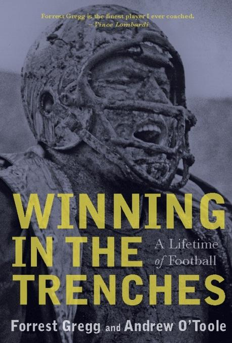 Winning in the Trenches: A Lifetime of Football EB2370003201178