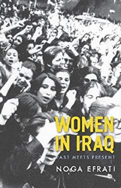 Women in Iraq: Past Meets Present EB2370004256740