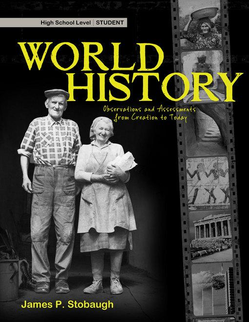 World History-Student: Observations and Assessments from Creation to Today EB2370004328119