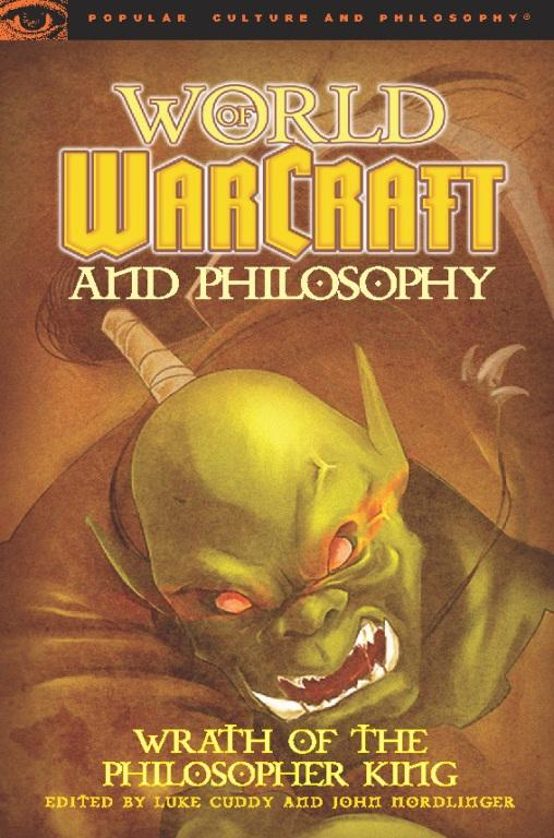 World of Warcraft and Philosophy EB2370002878456