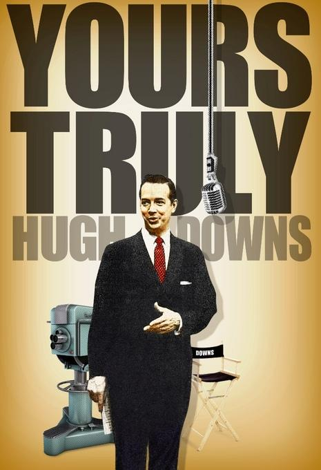 Yours Truly, Hugh Downs EB2370004254173