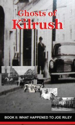 ghosts of Kilrush what happened to Joe Riley EB2370002873932