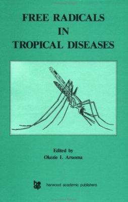 Free Radicals in Tropical Disease 9783718652617