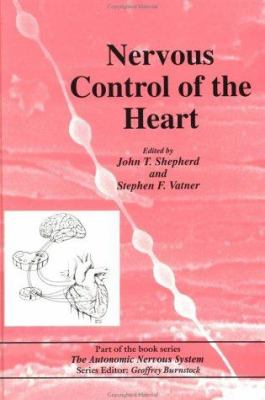 Nervous Control of the Heart: The Autonomic Nervous System 9783718658114
