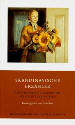 Skandinavische Erzahler: Thorstein Stangenhieb Bis August Strindberg 9783717519263