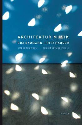 Architektur Musik/Architecture Music 9783721208139