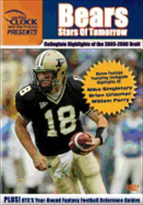 Bears: 2005-2006 Draft Class Collegiate Highlights