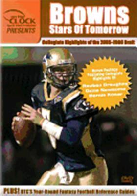 Browns: 2005-2006 Draft Class Collegiate Highlights