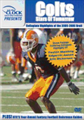 Colts: 2005-2006 Draft Class Collegiate Highlights