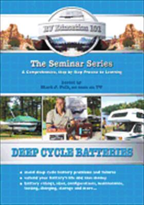 Deep Cycle Batteries: RV Education 101 Seminar Series