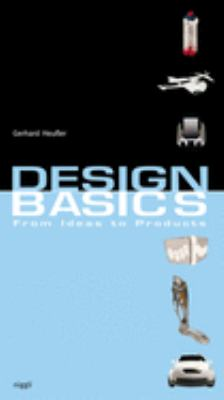 Design Basics: From Ideas to Products 9783721205312