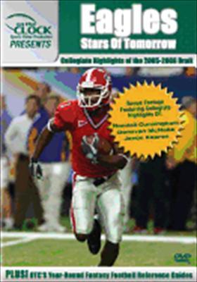 Eagles: 2005-2006 Draft Class Collegiate Highlights