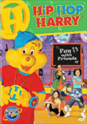Hip Hop Harry: Fun with Friends