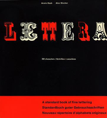 Lettera, Vol. 1: A Standard Book of Fine Lettering 9783721200386