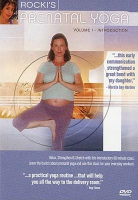 Rocki's Prenatal Yoga Volume 1: Introduction
