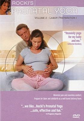 Rocki's Prenatal Yoga Volume 2: Labor Preparation 1