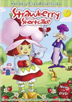 Strawberry Shortcaks: Her First Adventures