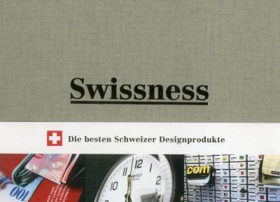 Swissness: 43 Helvetische Errungenschaften Und 7 Pragende Personlichkeiten der Designgeschichte/43 Achievements In Swiss Design H 9783721207163
