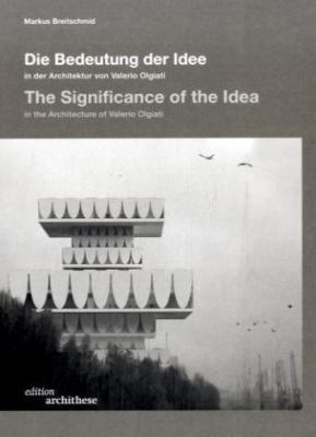 The Significance of the Idea in the Architecture of Valerio Olgiati 9783721206760